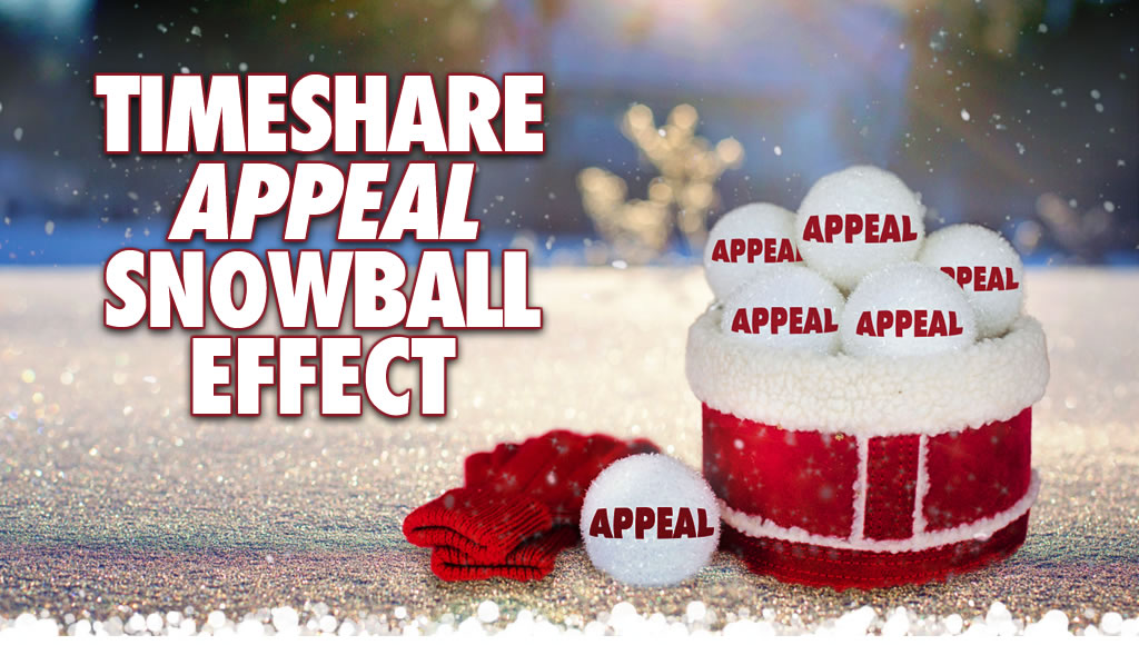 Timeshare Appeal Snowball Effect